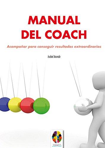 9788497276429: Manual Del Coach. Acompaᆬar para Consegu: 9 (Gestión Emocional)