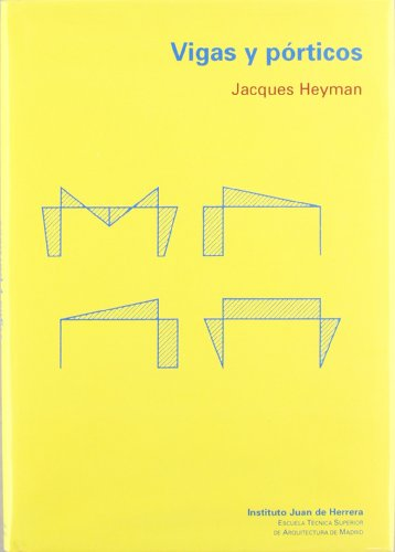 Vigas y pórticos (9788497280549) by Jacques Heyman
