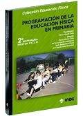 9788497290012: Programacion Educacion Fisica En Primaria 2b: Ciclo (Spanish Edition)