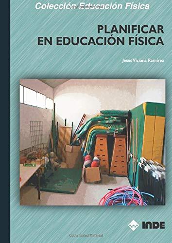 9788497290098: Planificar En Educación Física (Spanish Edition)
