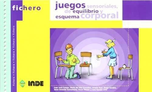 FICHERO JUEGOS SENSORIALES DE EQUILIBRIO: VARIOS AUTORES