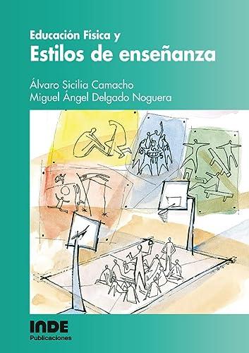 EDUCACION FISICA Y ESTILO DE ENSEÑANZA