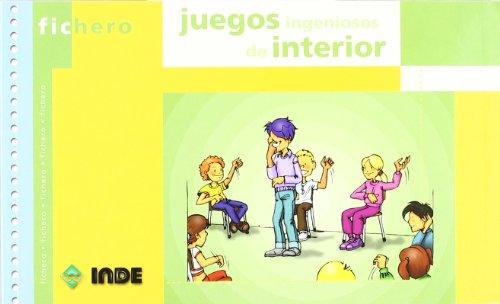 FICHERO JUEGOS INGENIOSOS DE INTERIOR: VARIOS AUTORES