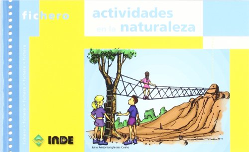 9788497290555: Actividades en la naturaleza (Ficheros de juegos y actividades)