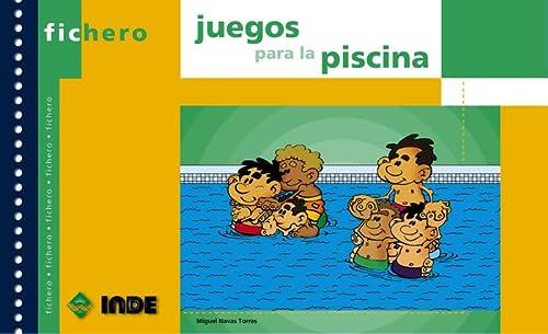 FICHERO DE JUEGOS PARA LA PISCINA: NAVAS TORRES, MIGUEL