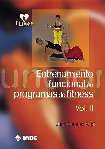 9788497291057: 2: Entrenamiento Funcional En Programas De Fitness/ Functional training In Fitness Programs (Spanish Edition)