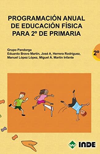 9788497291477: Programación anual de Educación Física para 2º de Primaria (Educación Física. Programación y diseño curricular en Primaria) - 9788497291477