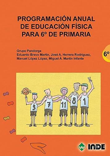 9788497291514: Programación anual de Educación Física para 6º de Primaria (Educación Física. Programación y diseño curricular en Primaria) - 9788497291514