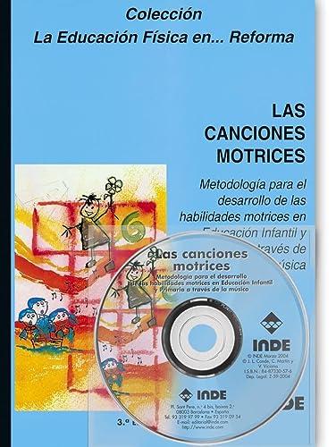 Las canciones motrices (Spanish and Spanish Edition): José Luis Conde