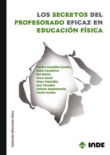 9788497292429: Los secretos del profesorado eficaz en Educación Física (Educación Física... Obras generales)