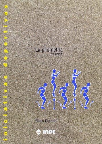 9788497292658: La pliometría / The plyometrics (Spanish Edition)
