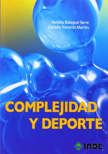 9788497292894: Complejidad y deporte: 314 (Rendimiento deportivo)