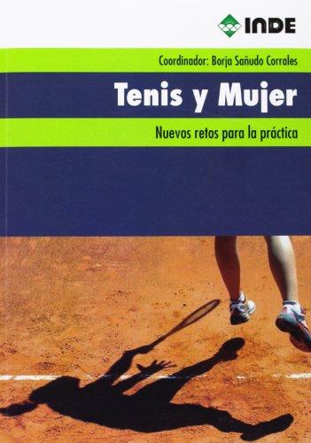 9788497293228: Tenis Y Mujer. Nuevos Retos Para La Práctica (Deportes)