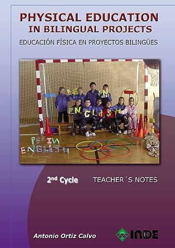 9788497293273: Physical Education in bilingual Projects. 2nd Cycle/Educación Física en proyectos bilingües. Segundo ciclo