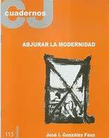 9788497300230: Abjurar la modernidad