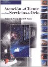 9788497320108: Atencion Al Cliente En Los Servicios de Ocio (Spanish Edition)