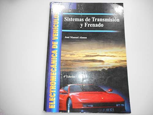 9788497320344: Electromecánica de vehículos. Sistemas de transmisión y frenado