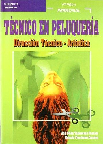 9788497320498: Técnico en peluquería. Dirección técnico-artística