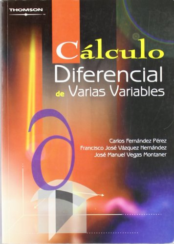 CÁLCULO DIFERENCIAL DE VARIAS VARIABLES: FERNÁNDEZ PÉREZ, CARLOS