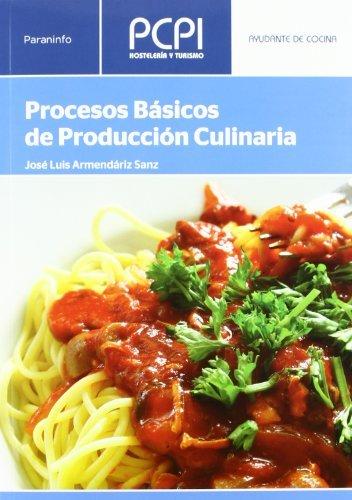 9788497320641: Procesos básicos de producción culinaria