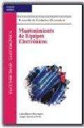9788497320948: Mantenimiento de Equipos Electronicos (Spanish Edition)