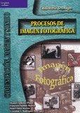 9788497320955: Procesos De Imagen Fotografica