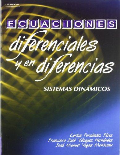 Ecuaciones diferenciales y en diferencias: Fernández Pérez, Carlos/