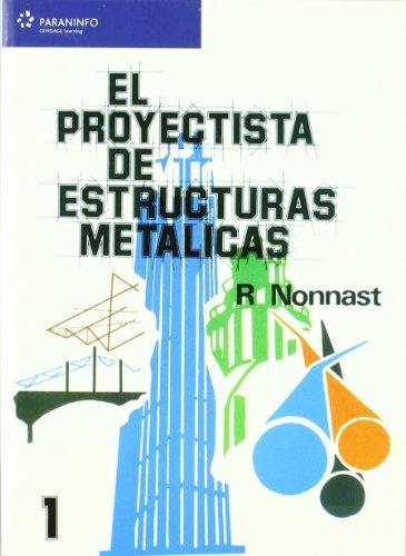 9788497322041: El proyectista de estructuras metálicas. Tomo 1