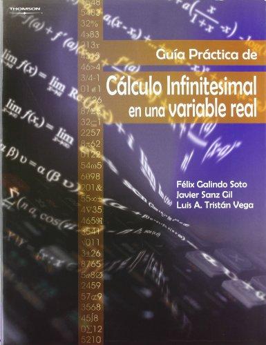 9788497322072: Guía práctica de cálculo infinitesimal en una variable real (Matemáticas)