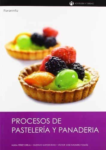 9788497322195: Procesos de pastelería y panadería (Hosteleria y Turismo)