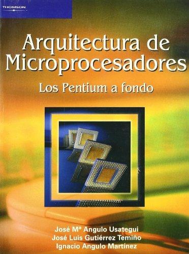 9788497322423: Arquitectura de microprocesadores. Los pentium a fondo