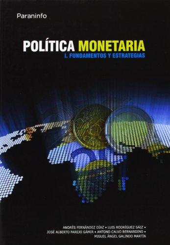 9788497322522: POLITICA MONETARIA I FUNDAMENTOS Y ESTRATEGIAS