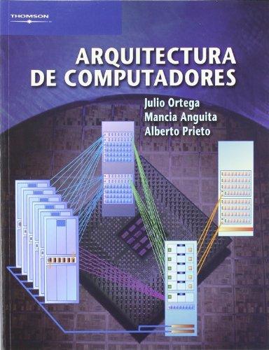 Arquitectura de computadores (Paperback): Mancia Anguita López,