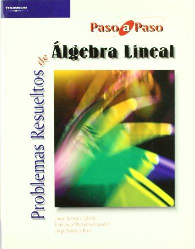 9788497322843: Problemas resueltos de álgebra lineal