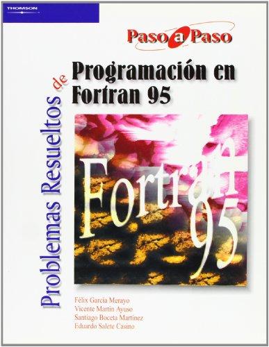 9788497322874: Problemas resueltos de programación en Fortran 95 (Informática)