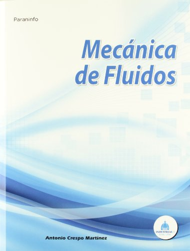9788497322928: Mecánica de fluidos