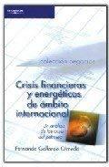 9788497323062: Crisis financieras y energeticas de ambito internacional/ Financial Crisis and Energy Crisis of the International Environment: Un Analisis De La Crisis Del Petroleo (Spanish Edition)