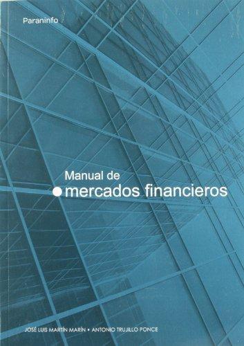 9788497323260: Manual de mercados financieros