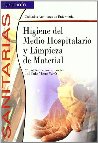 9788497323321: Higiene del medio hospitalario y limpieza de material