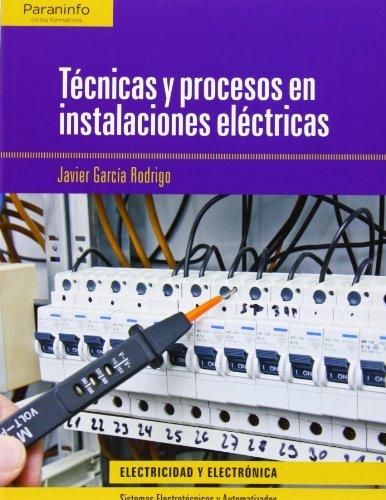 9788497323345: TECNICAS Y PROCESOS EN INSTALACIONES ELECTRICAS (CF)