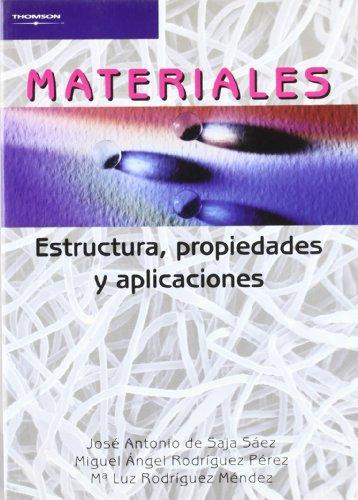 Materiales. Estructura, Propiedades y Aplicaciones (Spanish Edition): A. De Saja