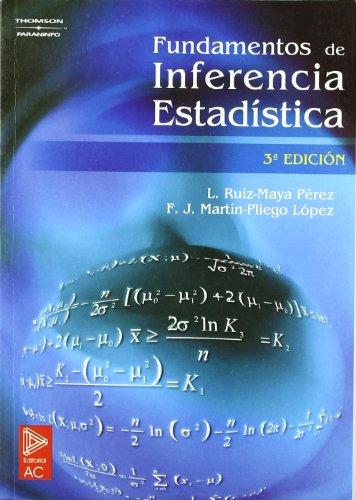 FUNDAMENTOS DE INFERENCIA ESTADÍSTICA (Paperback): MARTÍN PLIEGO, FRANCISCO