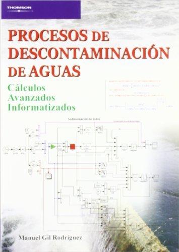 PROCESOS DESCONTAMINACION DE AGUAS: MANUEL GIL RODRIGUEZ