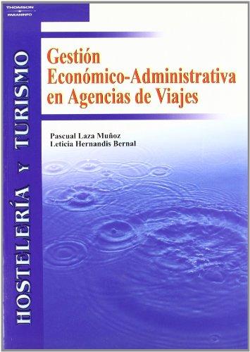 9788497323642: Gestión Económico-Administrativa en agencias de viajes