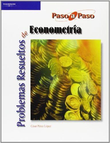 9788497323765: Problemas Resueltos de Econometrca (Paso a Paso) (Spanish Edition)