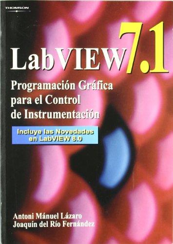 9788497323918: Labview 7.1. Programación gráfica para el control de instrumentación