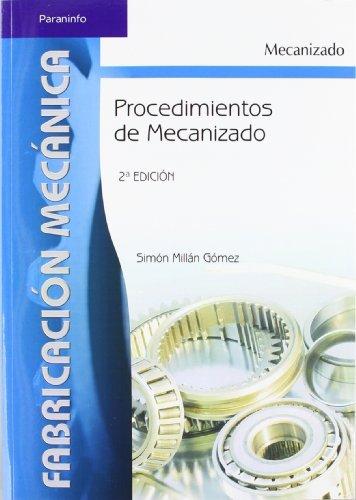 9788497324281: Procedimientos de mecanizado