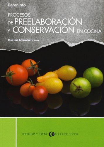 9788497324373: Procesos de preelaboración y conservación en cocina