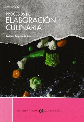 9788497324380: Procesos De Elaboracion Culinaria