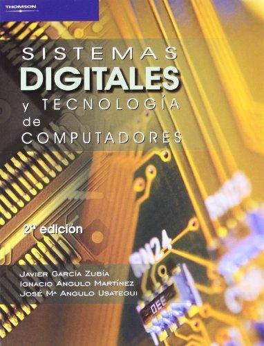 Sistemas Digitales y Tecnologia de Computadores (Spanish Edition): JOSE MA ANGULO